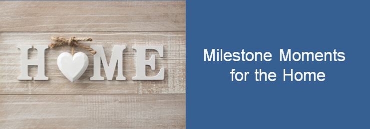 milestone-moments-for-the-home-2